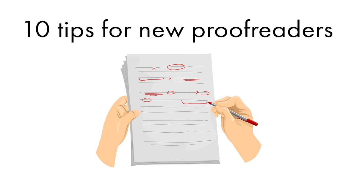 10 tips for new proofreaders