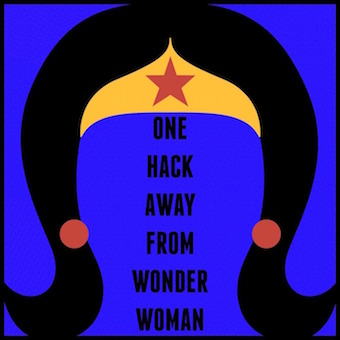 One Hack Away From Wonder Woman podcast