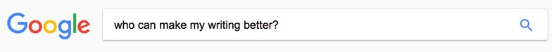 Google search: Who can make my writing better?