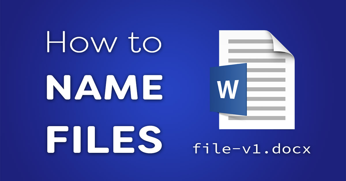 How to name files
