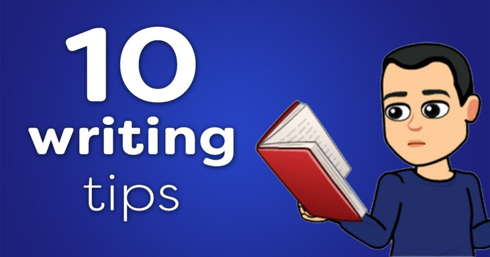 10 writing tips