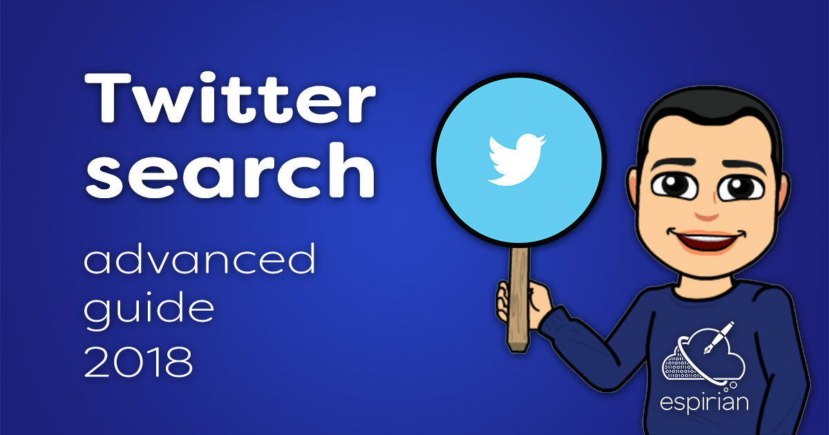Twitter search advanced guide 2018