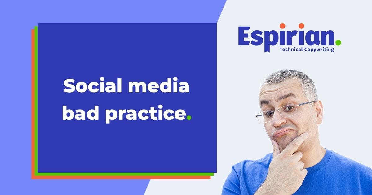 Social media bad practice