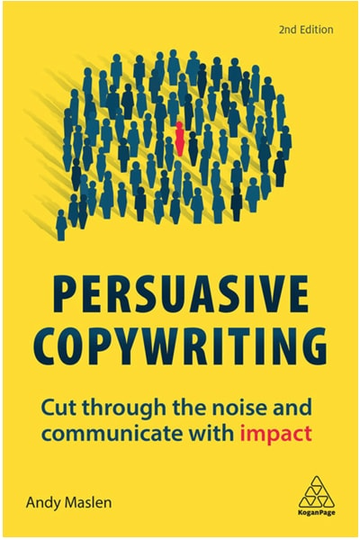Persuasive Copywriting by Andy Maslen