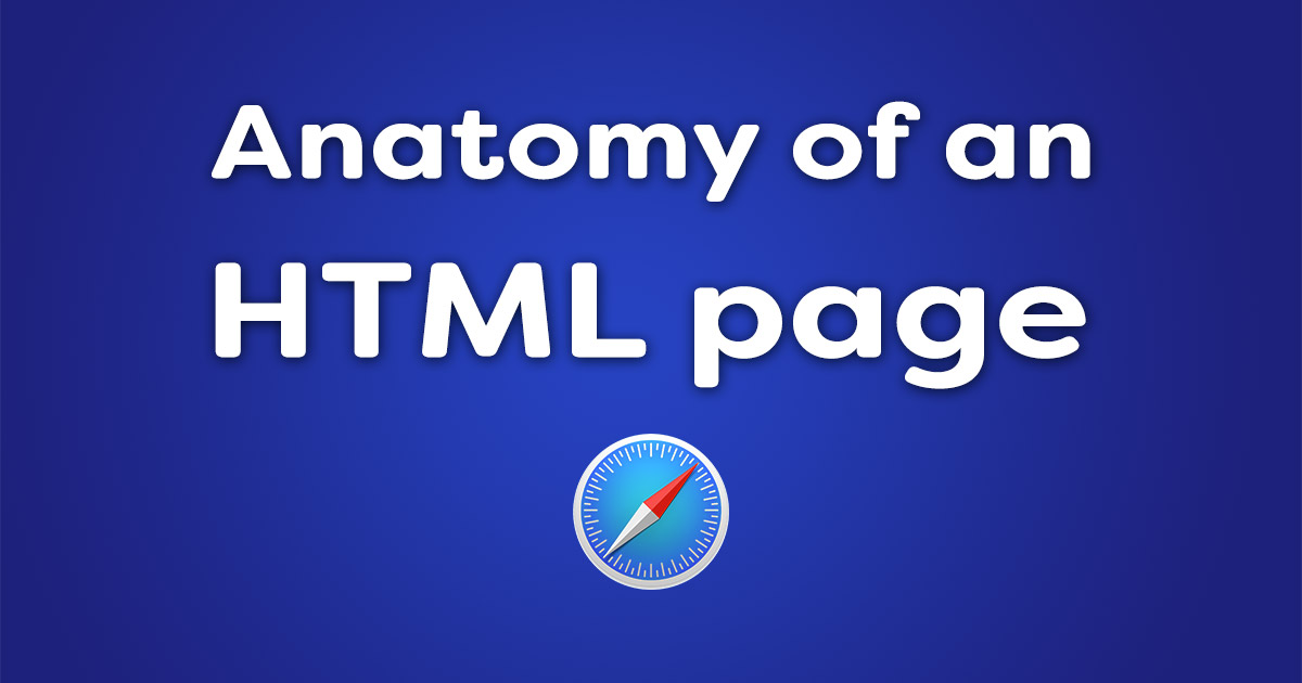 Anatomy of an HTML page