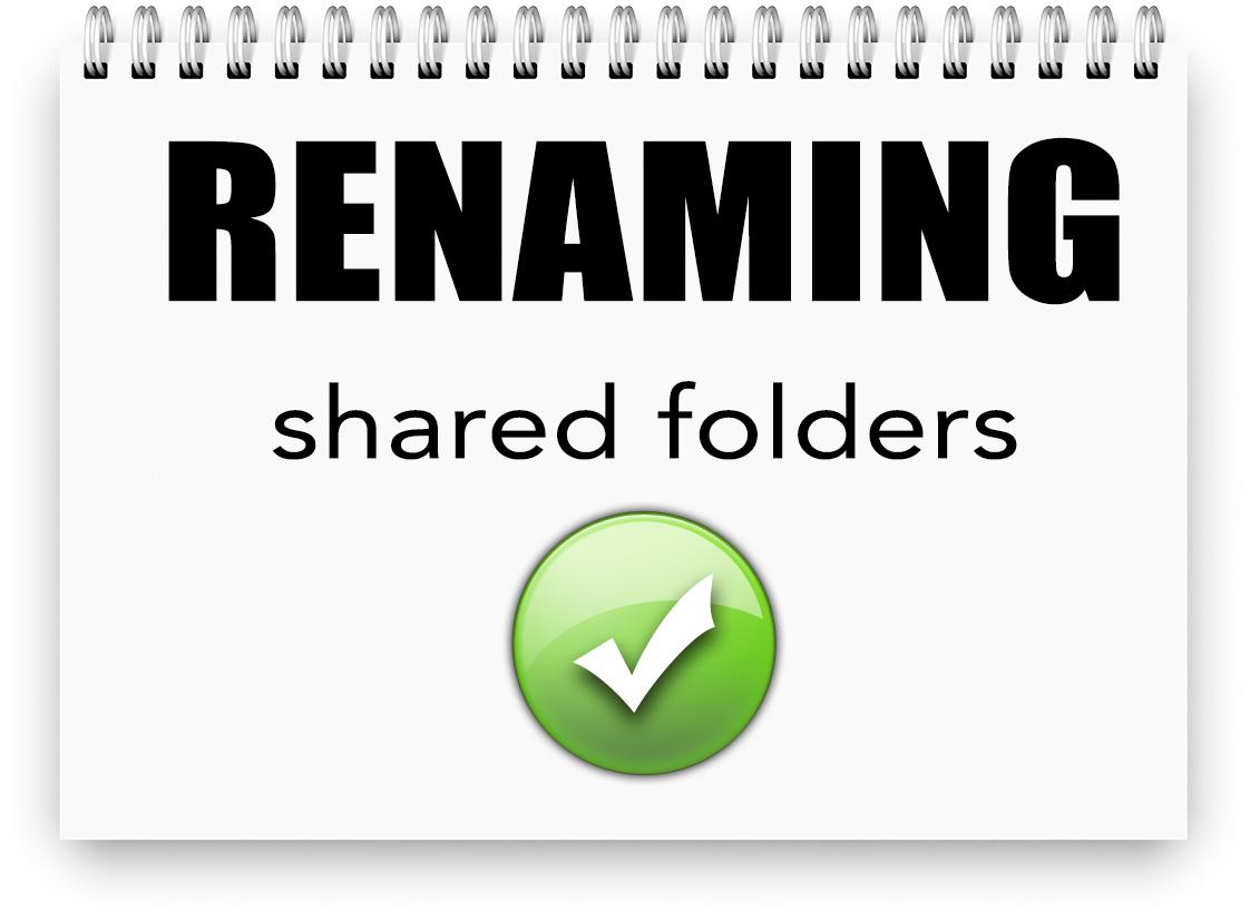 Renaming shared folders