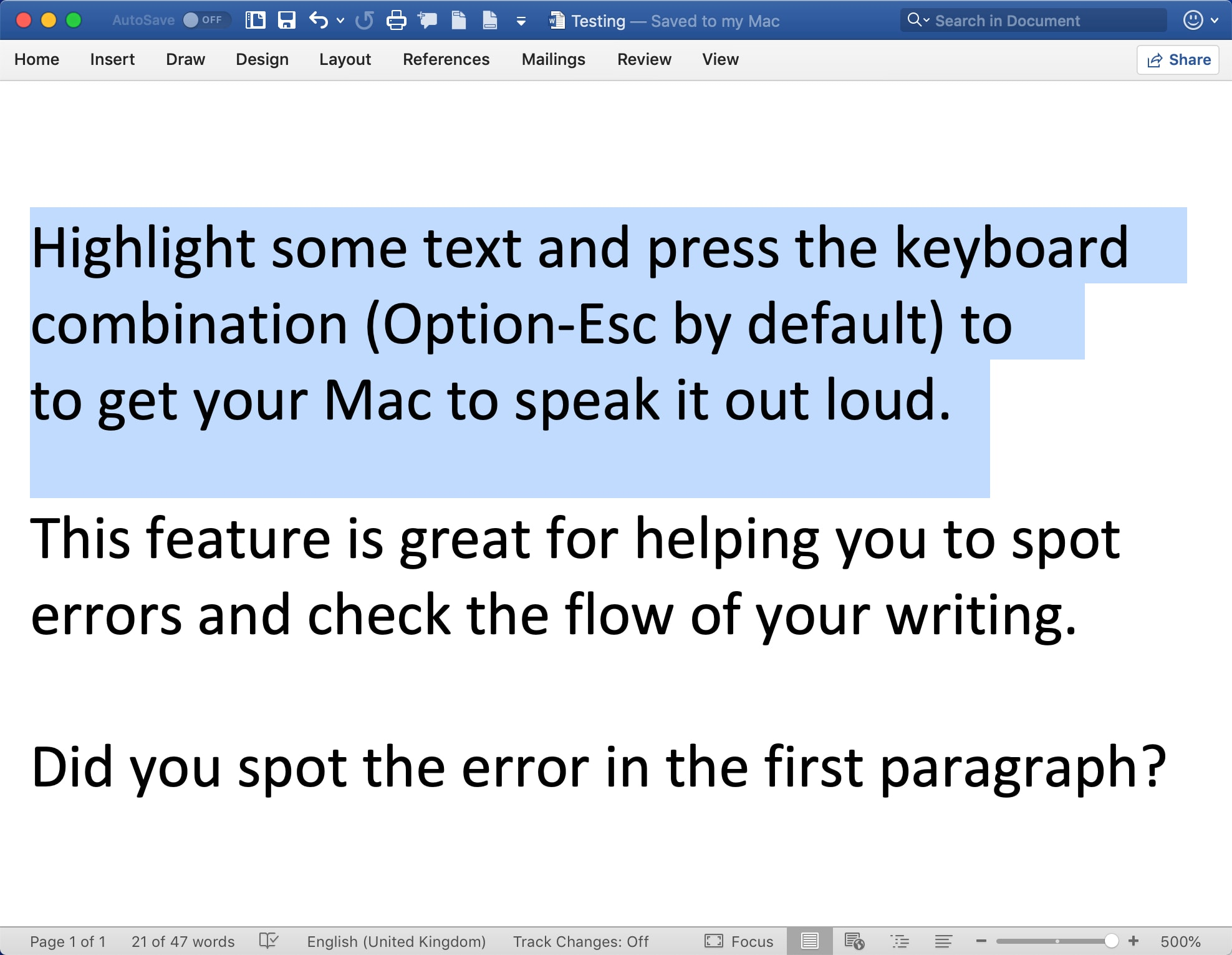 Highlight the text and use the text-to-speech key combination to speak the text out load on your Mac