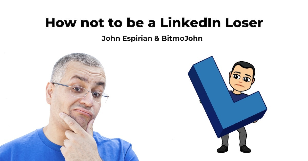 How not to be a LinkedIn Loser