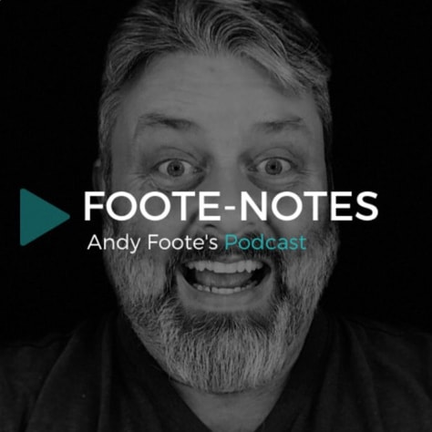 Foote Notes episode 14