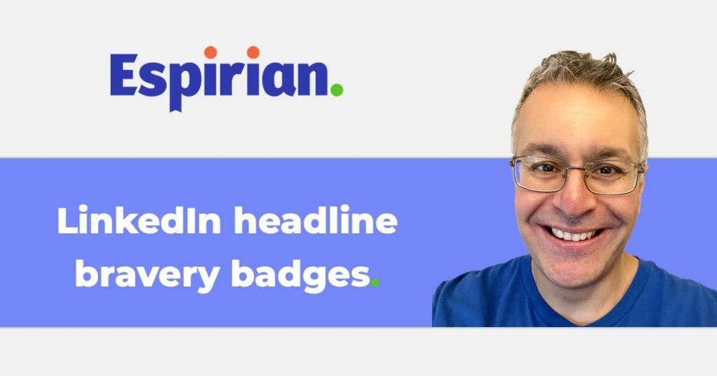 LinkedIn headline bravery badges