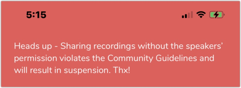 Clubhouse recording warning