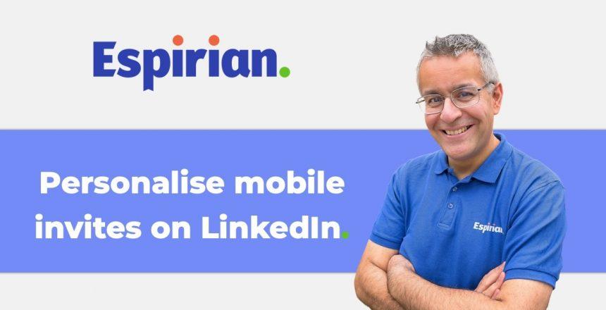 Personalising LinkedIn mobile invitations
