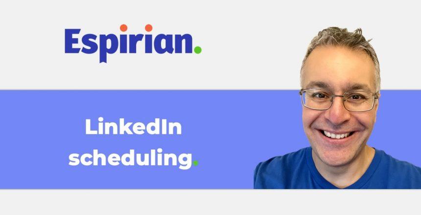 LinkedIn scheduling