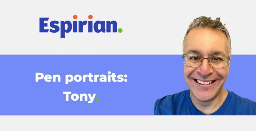 Pen portraits: Tony